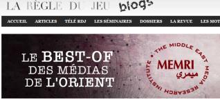 Le best-of des médias de l'Orient - Le blog du Memri' - laregledujeu_org_memri